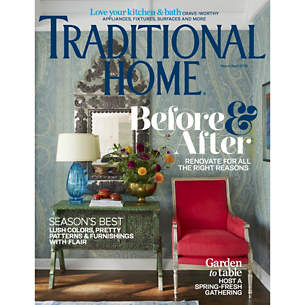 Traditional Home: March/April 2019