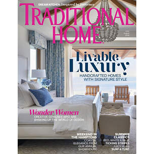Traditional Home: July 2019