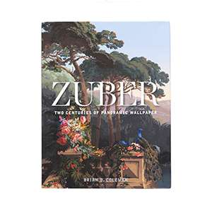 Zuber: Two Centuries Of Panoramic Wallpaper Book