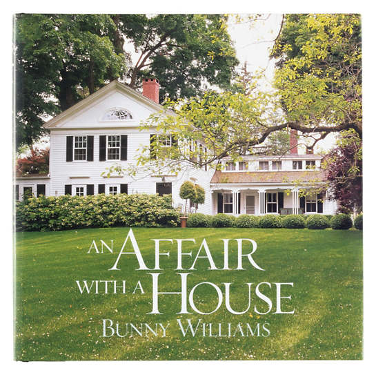 An Affair With A House: Creating A Comfortable Country Home Book