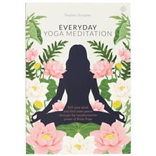 Everyday Yoga Meditation: Still Your Mind And Find Inner Peace Through The Transformative Power Of Kriya Yoga Book