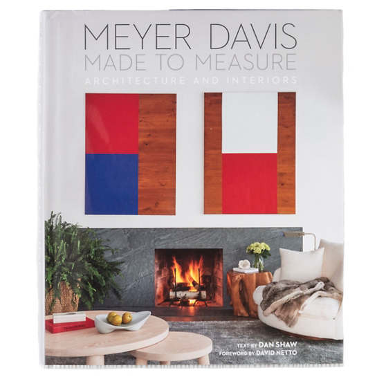 Made To Measure: Meyer Davis, Architecture And Interiors  Book