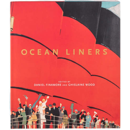 Ocean Liners: Glamour, Speed And Style  Book