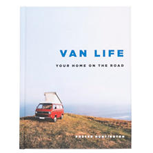 Van Life: Your Home On The Road Book